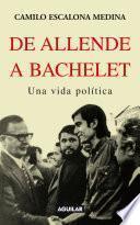 libro De Allende A Bachelet