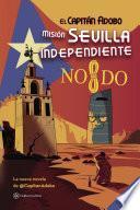 libro El Capitán Adobo. Misión Sevilla Independiente