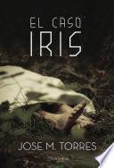 El Caso Iris