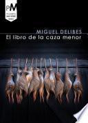 libro El Libro De La Caza Menor