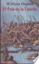 libro El Pais De La Canela/ The Country Of The Cinnamon