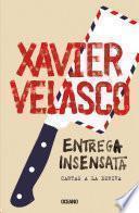 Entrega Insensata. Cartas A La Deriva