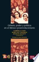 libro Género, Poder Y Política En El México Posrevolucionario