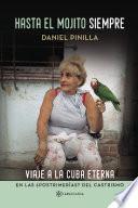 libro Hasta El Mojito Siempre