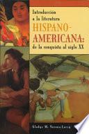 libro Introducción A La Literatura Hispano Americana
