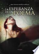libro La Esperanza De Un Poema