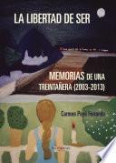 libro La Libertad De Ser