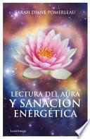 Lectura Del Aura Y SanaciÃ3n Energética