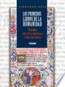 libro Los Primeros Libros De La Humanidad