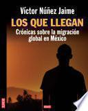 libro Los Que Llegan