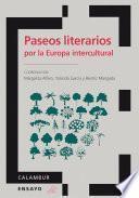 Paseos Literarios Por La Europa Intercultural