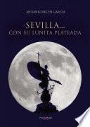 Sevilla... Con Su Lunita Plateada