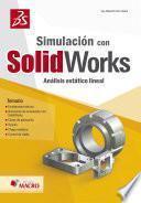 libro Simulación Con Solidworks