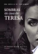 libro Sombras En Casa De Teresa