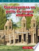 Construyamos Un Patio De Juegos (building A Playground)