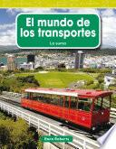 El Mundo De Los Transportes (the World Of Transportation)