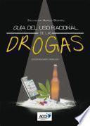 Guía Del Uso Racional De Las Drogas