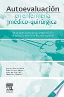 Autoevaluación En Enfermería Médico Quirúrgica