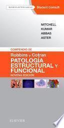 Compendio De Robbins Y Cotran. Patología Estructural Y Funcional + Studentconsult