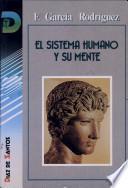 El Sistema Humano Y Su Mente