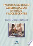 Factores De Riesgo Cardiovascular En Niños Y Adolescentes