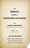 Un Ensayo Sobre La Parálisis Agitante, Edición Bilingüe
