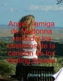 Soy Angie De La Cancion De Los Rolling Stones, L Amiga De Madonna