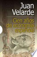Cien Años De Economía Española