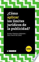 ¿cómo Aplicar Los Límites Jurídicos De La Publicidad?
