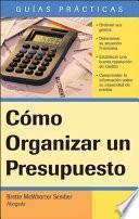 Cómo Organizar Un Presupuesto