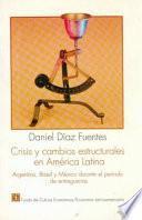Crisis Y Cambios Estructurales En América Latina