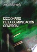 Diccionario De La Comunicación Comercial