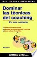 Dominar Las Técnicas Del Coaching En Una Semana
