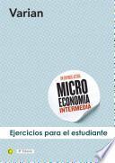 Ejercicios De Microeconomía Intermedia, 8a Ed.