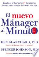 El Nuevo Mánager Al Minuto (one Minute Manager   Spanish Edition)