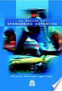 GestiÓn Del Sponsoring Deportivo