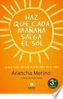 Haz Que Cada Mañana Salga El Sol
