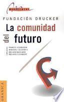 La Comunidad Del Futuro