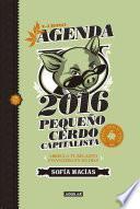 Libro Agenda Pequeño Cerdo Capitalista 2016