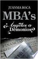 Mba S, ángeles O Demonios?