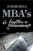Mba S. ¿Ángeles O Demonios?