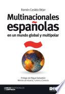 Multinacionales Españolas En Un Mundo Global Y Multipolar