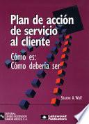 Plan De Acción De Servicio Al Cliente