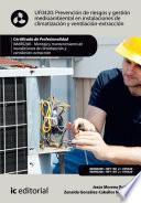 Prevención De Riesgos Y Gestión Medioambiental En Instalaciones De Climatizacion Y Ventilación Extracción. Imar0208