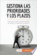 Priorizar Y Gestionar El Tiempo