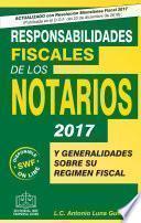 Responsabilidades Fiscales De Los Notarios 2017
