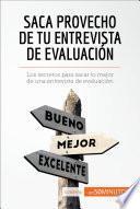 Saca Provecho De Tu Entrevista De Evaluación