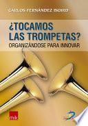 Tocamos Las Trompetas?