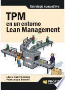 Tpm En Un Entorno Lean Management