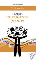 Trabaja Inteligente (mente)